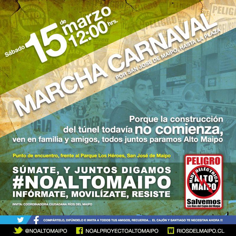 MARCHA NO ALTO MAIPO 15 DE MARZO. MOVILÍZATE, RESISTE!
