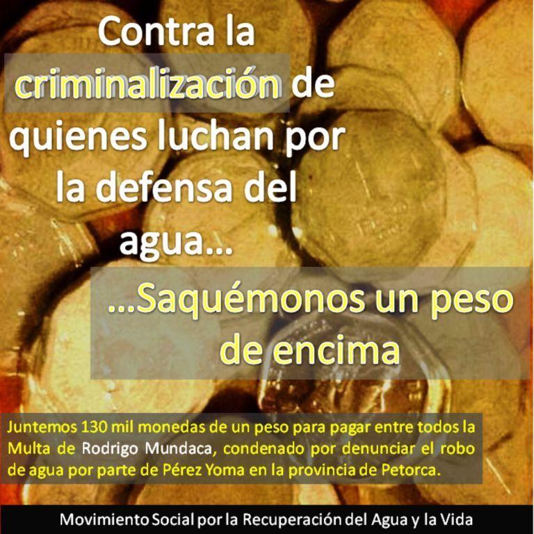 """Criminalización… saquémonos un peso de encima"" campaña de apoyo a Rodrigo Mundaca de MODATIMA"