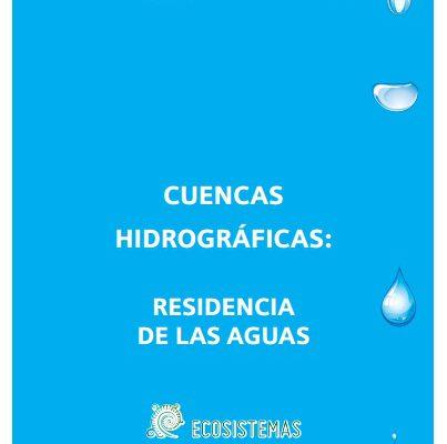 Ecosistemas publica «Cuencas Hidrográficas»